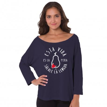 Camiseta positiva Esta vida es la pera